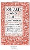 John Ruskin: Art and Life