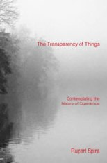 Rupert Spira: The Transparency of Things