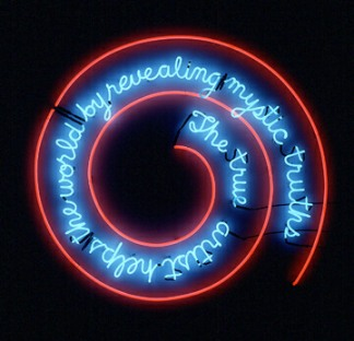 "Bruce Nauman: Neon Sign - ""The true artist helps the world by revealing mystic truths"""