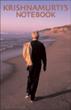 J Krishnamurti: Krishnamurti's Notebook